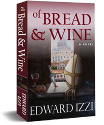 Of Bread and Wine